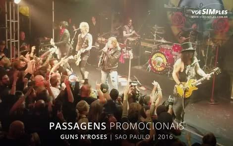 Passagens aérea promocionais para show dos Guns N'Roses