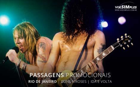 Passagens aéreas promocionais para show dos Guns N'Roses no Rio