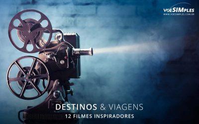 12 filmes inspiradores que vão fazer você querer explorar o mundo
