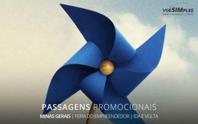 Passagens aéreas promocionais para a Feira do Empreendedor de Minas Gerais
