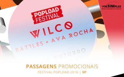 Passagens aéreas promocionais para o Popload Festival São Paulo