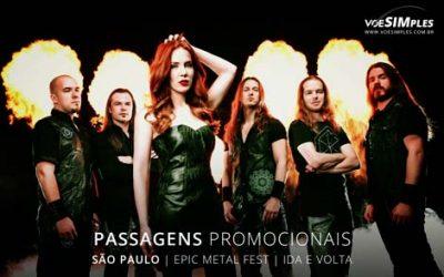 Passagens aéreas promocionais para Festival Epic Metal Fest