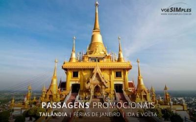 Aproveite para comprar passagem aérea de férias Brasil para Tailândia