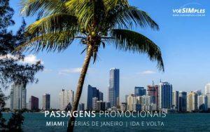 Passagem aérea promocional para viagem de férias de janeiro para Miami