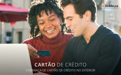 Cobrança de Cartão de Crédito no exterior