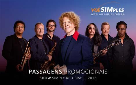 Passagem aérea promocional para o Show do Simply Red Brasil 2016