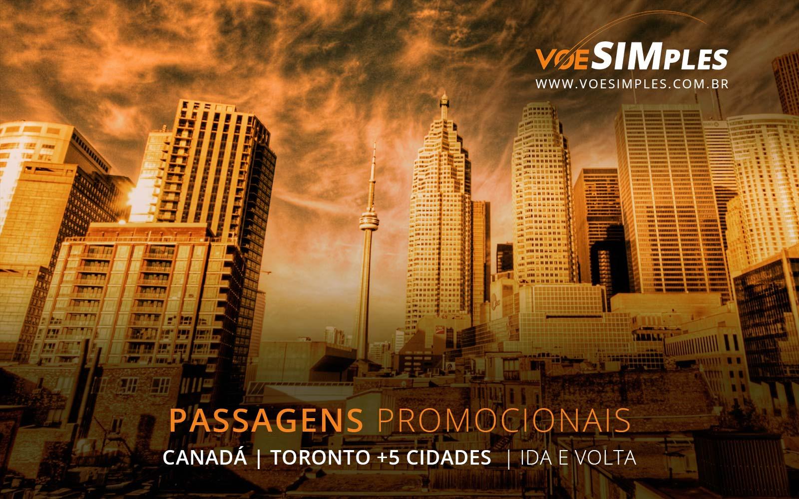 Promoção de passagens aéreas para Toronto, Vancouver, Montreal, Quebec, Ottawa e Calgary no Canadá