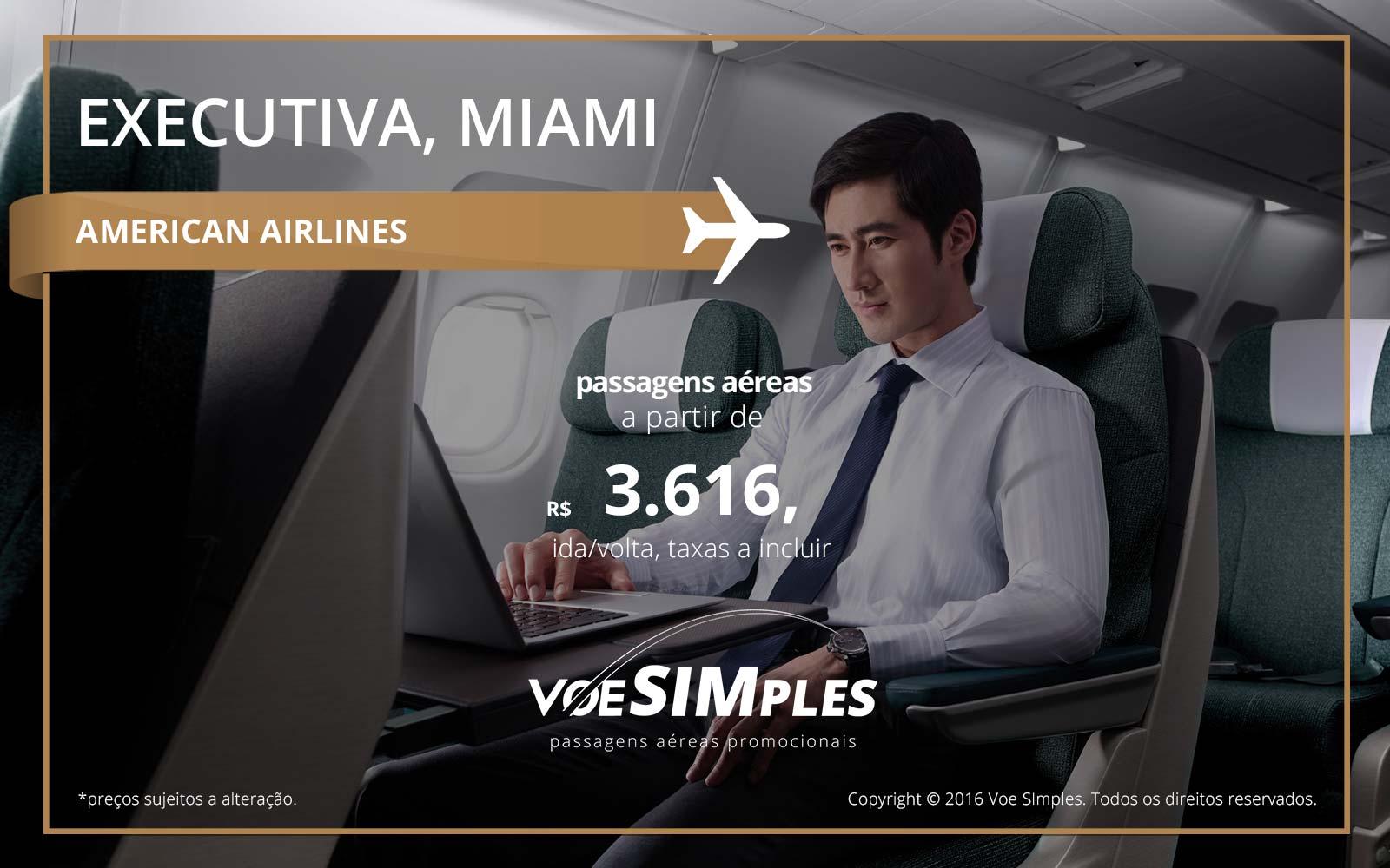 Passagem aérea Classe Executiva American Airlines para Miami