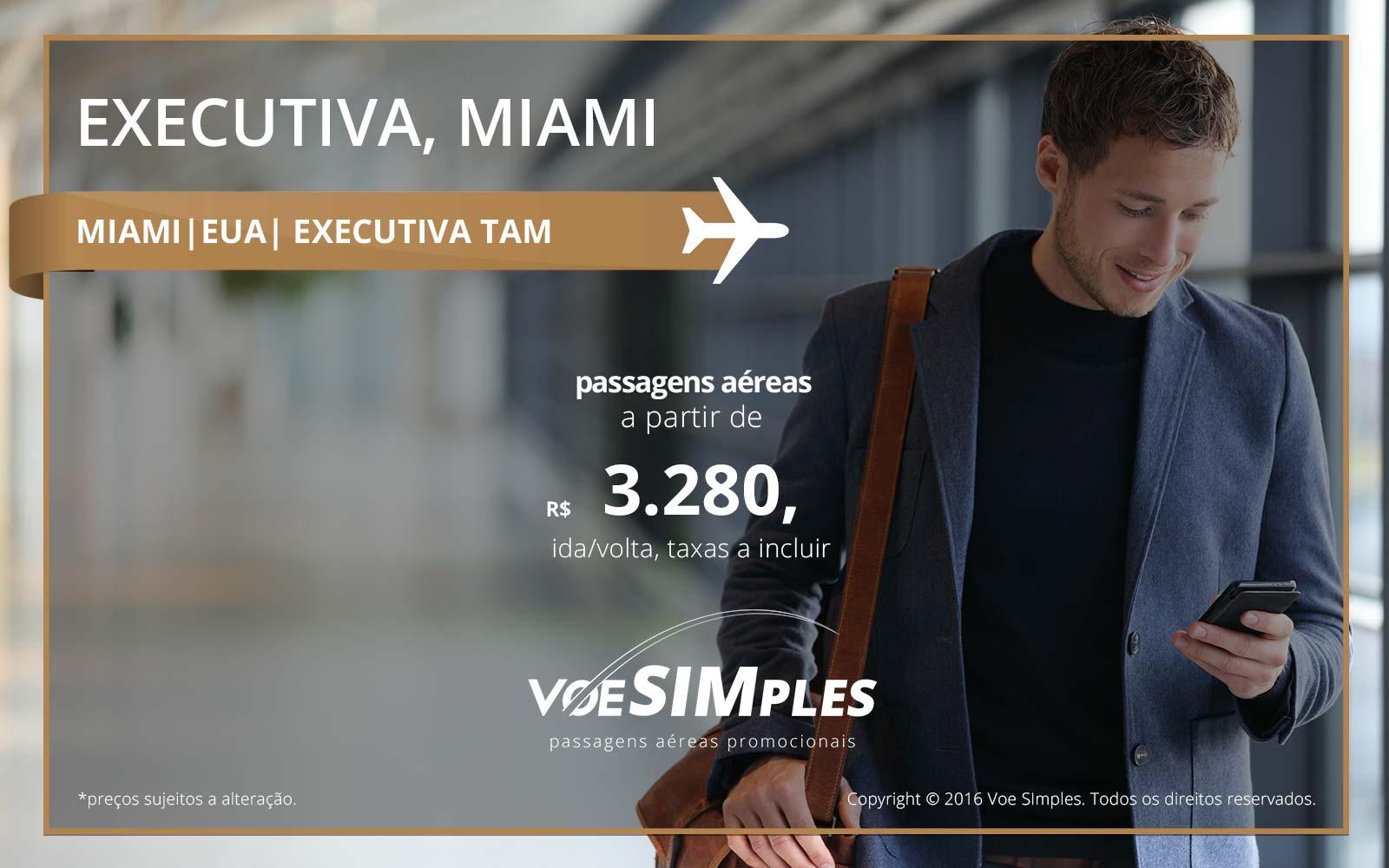 Passagens aéreas Classe Executiva TAM para Miami
