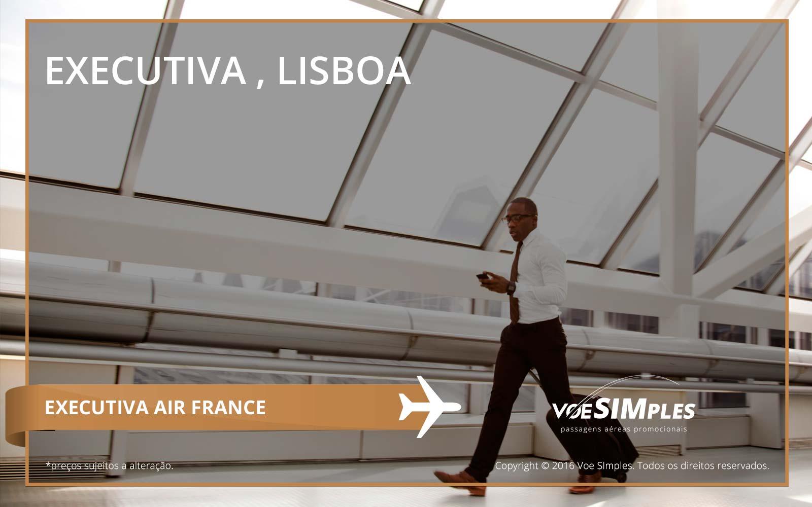 Passagem aérea Classe Executiva Air France para Lisboa