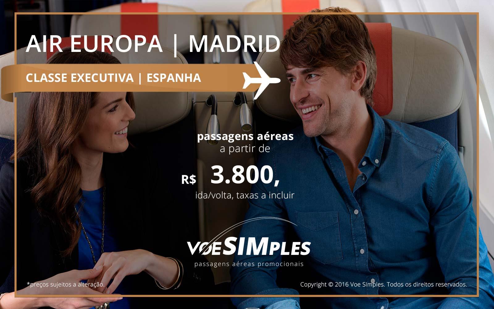 Passagem aérea Classe Executiva Air Europa para Madri