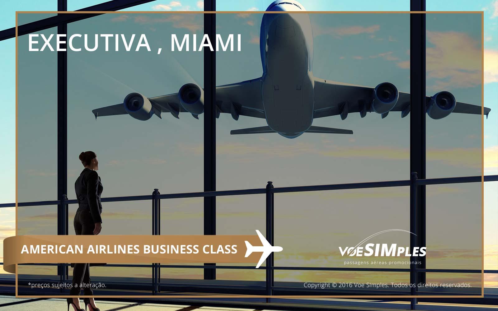 passagem aérea classe executiva para miami