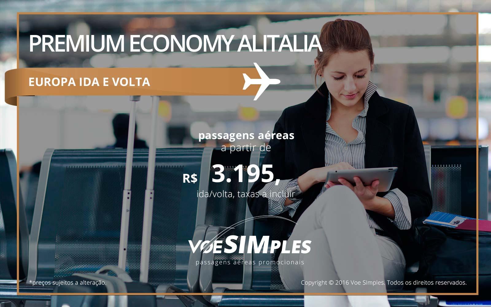 Passagem aérea Premium Economy Alitalia para Europa
