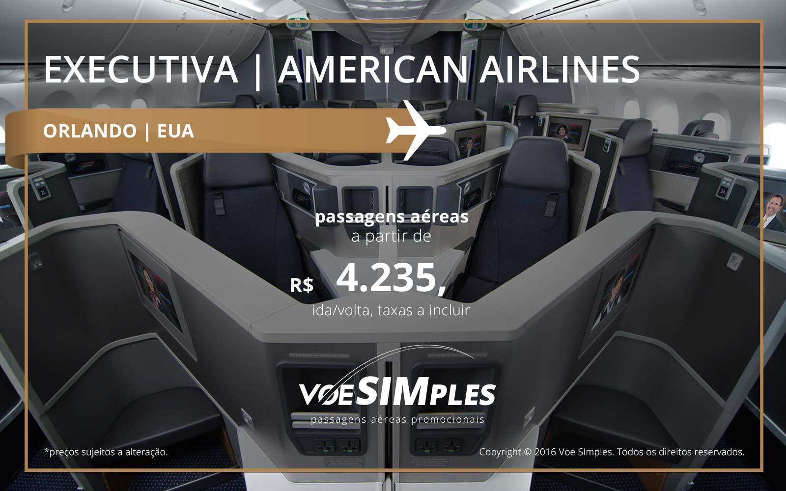 Passagem aérea Classe Executiva American Airlines para Orlando
