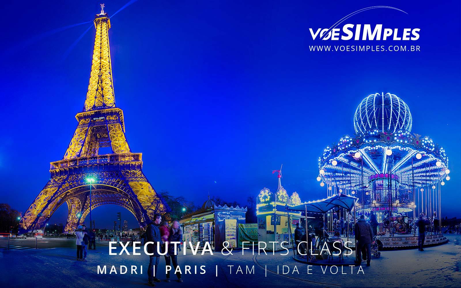 Passagem aérea classe executiva TAM para Paris e Madri