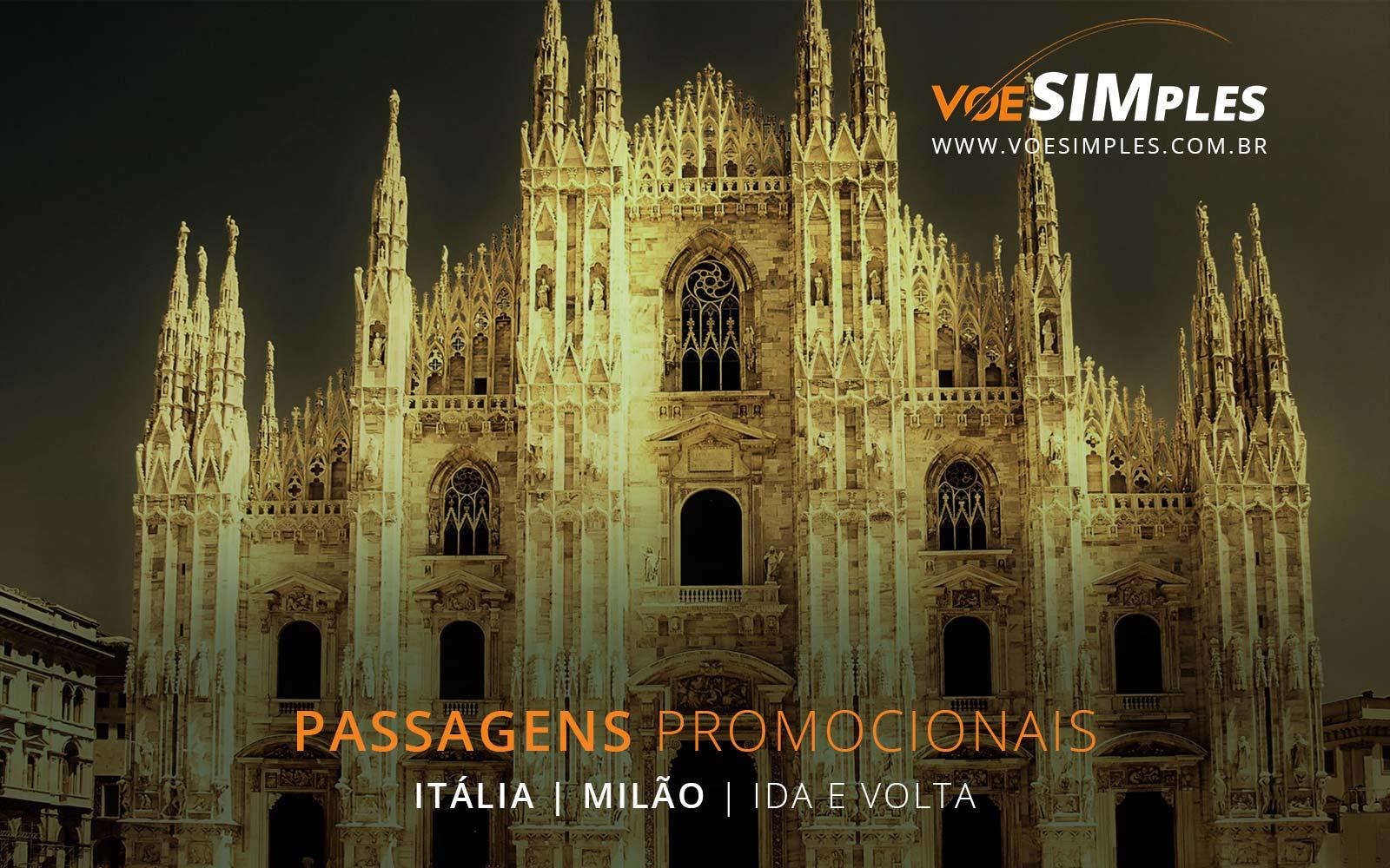 Passagens aéreas promocionais para Milão na Itália