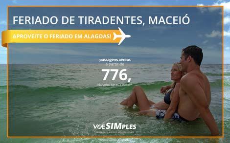 Passagem promocional para Maceió no feriado de Tiradentes! Ida e volta a partir de R$ 776,00
