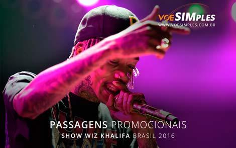 Passagens aéreas promocionais para o Show Wiz Khalifa Brasil 2016