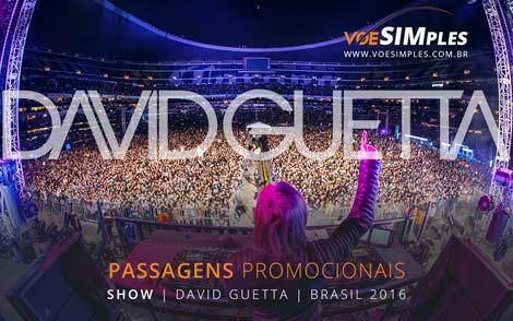 Passagem aérea promocional para o show do David Guetta em São Paulo