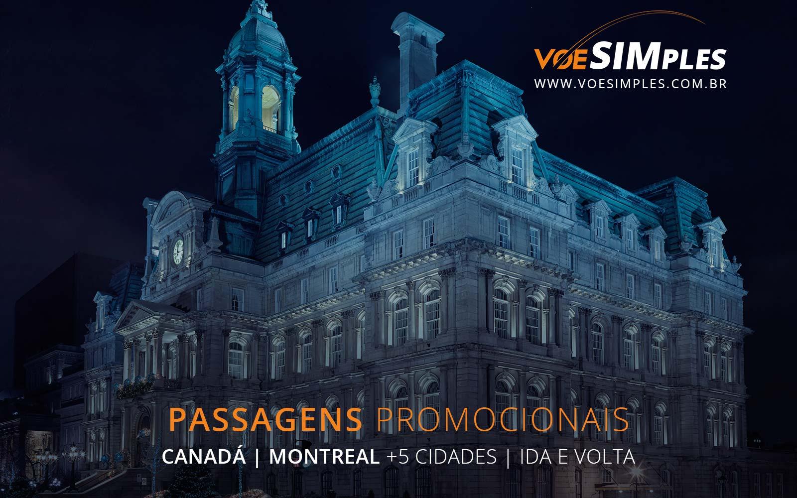 Passagens aéreas promocionais para Montreal, Vancouver, Toronto, Quebec e Ottawa no Canadá