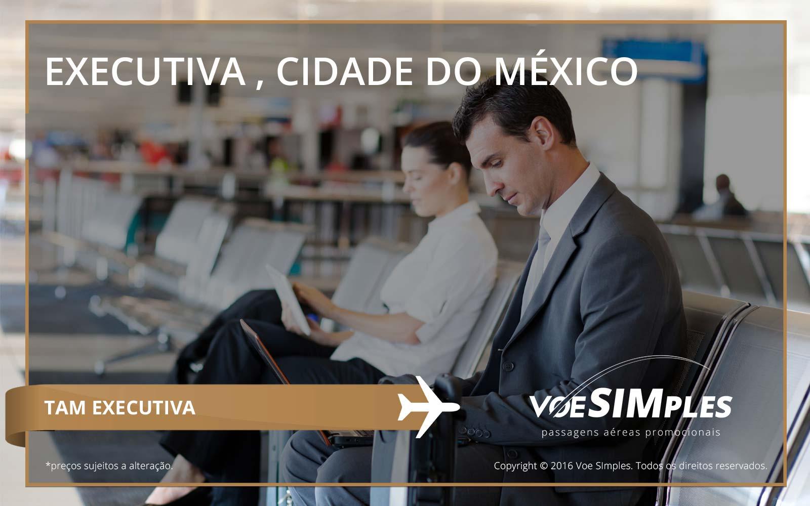 Passagem aérea Classe Executiva TAM para Cidade do México