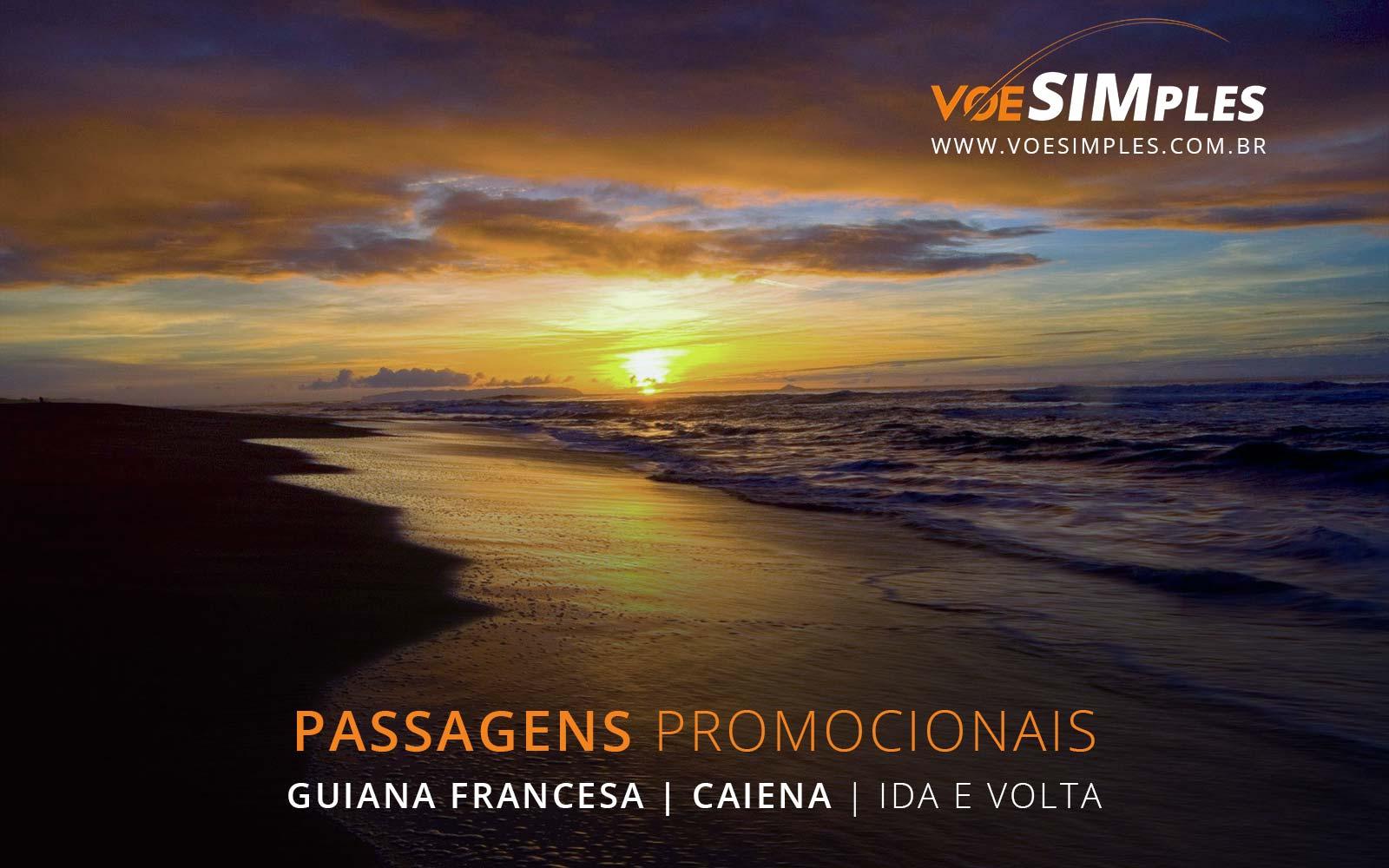 Passagens aéreas promocionais para Caiena na Guiana Francesa.