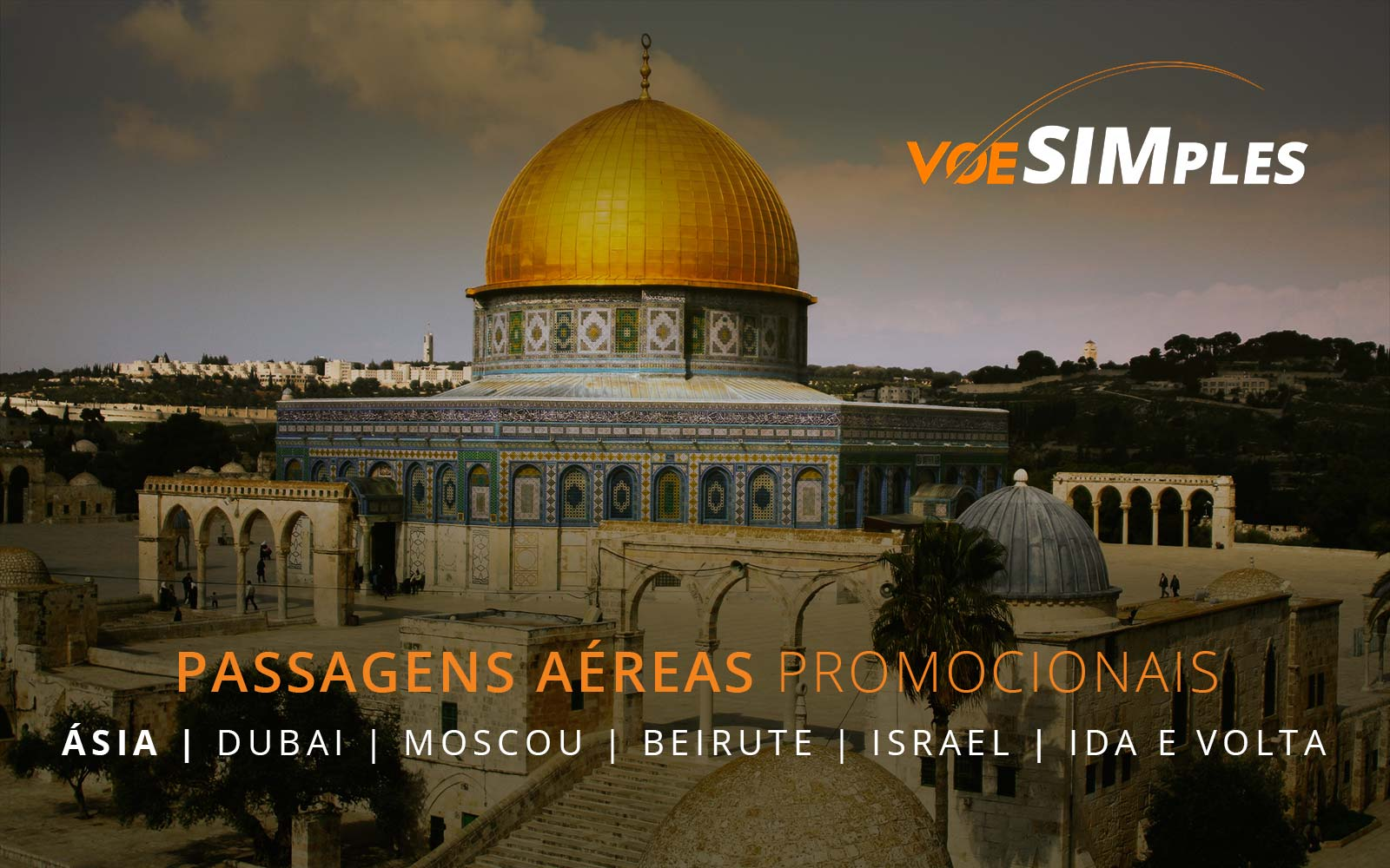 Passagens aéreas promocionais para Dubai, Moscou, Beirute e Israel