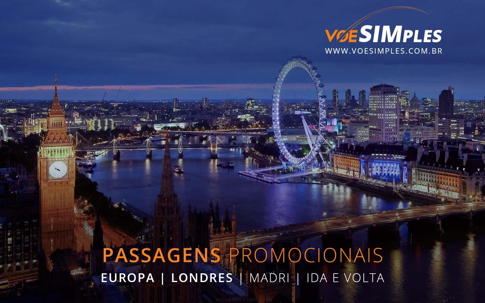 Promoção de passagens aéreas para Londres e Madri na Europa
