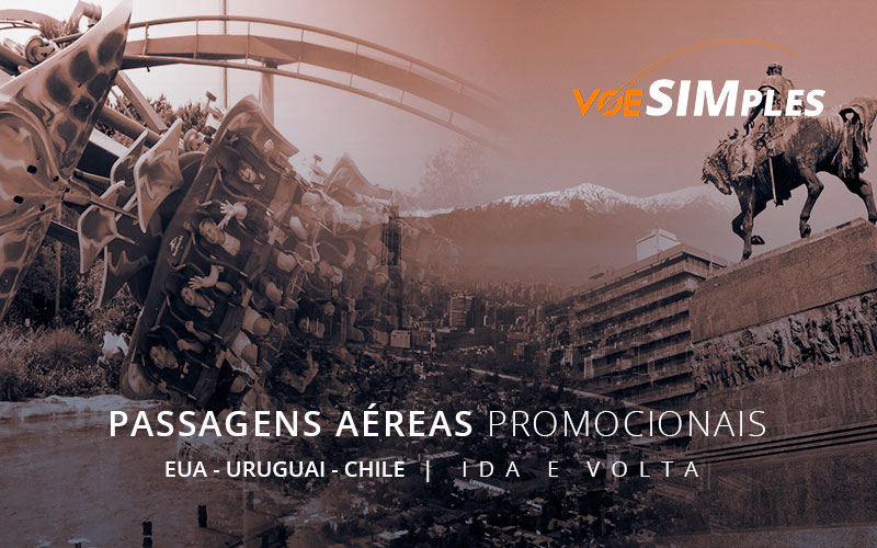 passagens-aereas-promocionais-ida-volta-estados-unidos-chile-uruguai-voe-simples-passagens-aereas-baratas-promocao-orlando-montivideo-santigo-miami