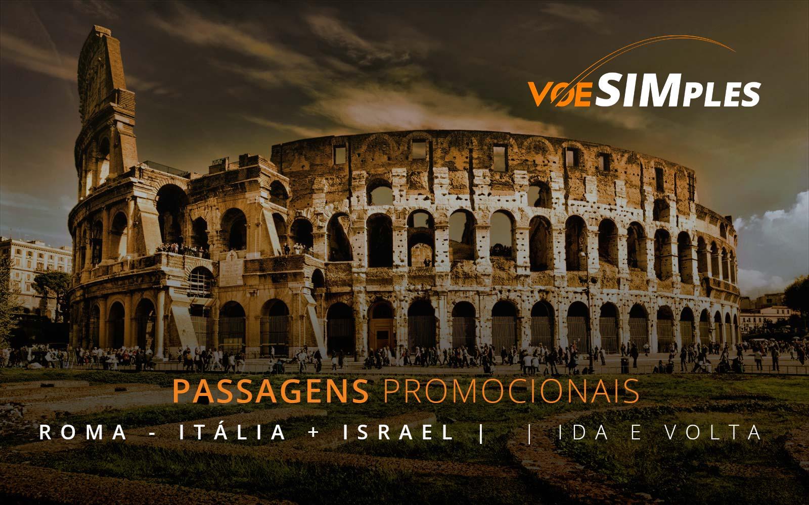 Passagens aéreas promocionais para a Itália e Israel