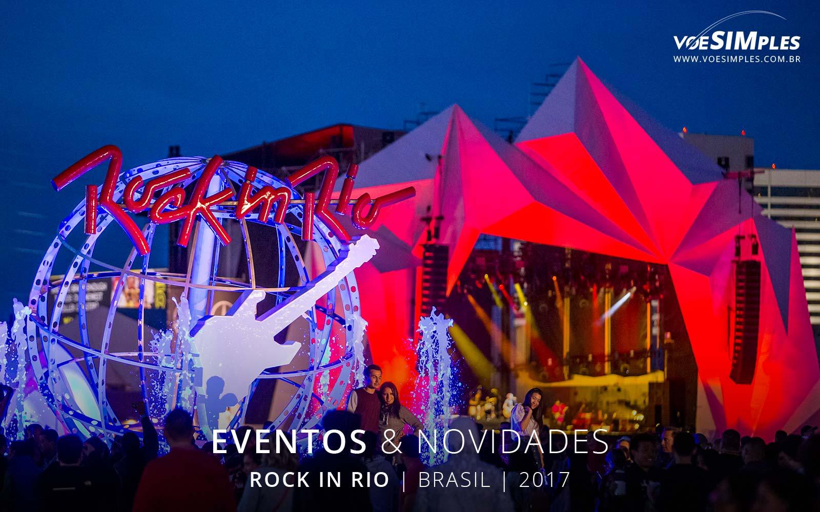 festival-rock-rio-brasil-2017-voesimples-passagens-aereas-promocionais-rock-rio-passagens-promo-rock-rio-2017