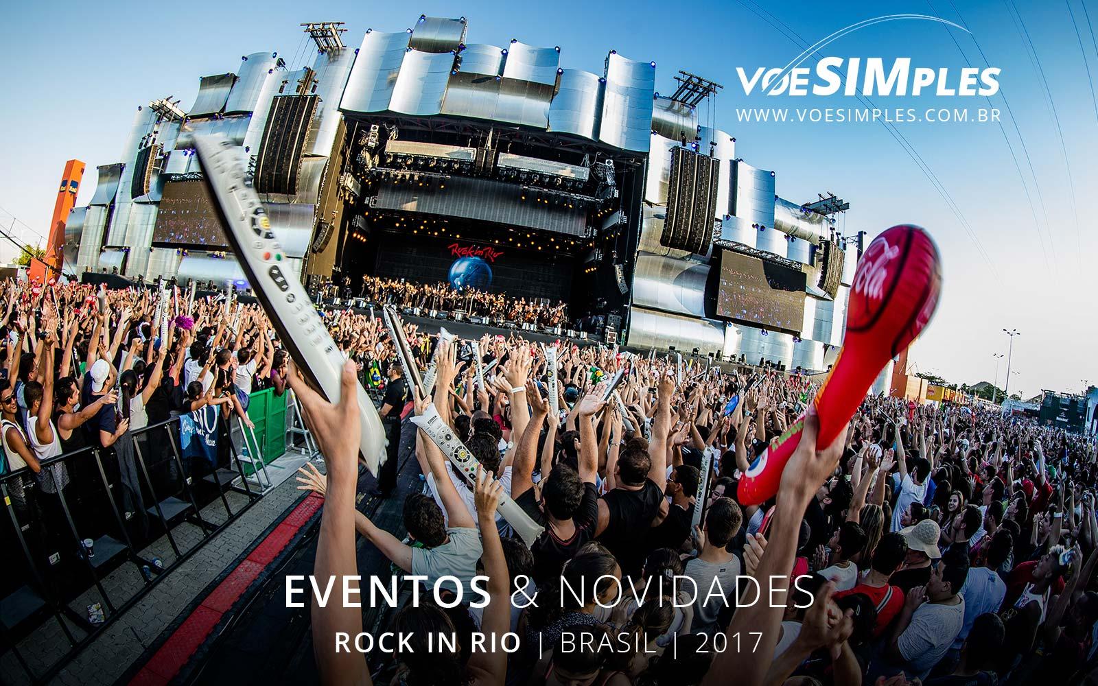 fotos-festival-rock-rio-brasil-2017-voesimples-passagem-aerea-promocional-rock-rio-promocao-passagens-aereas-rock-rio-2017-01