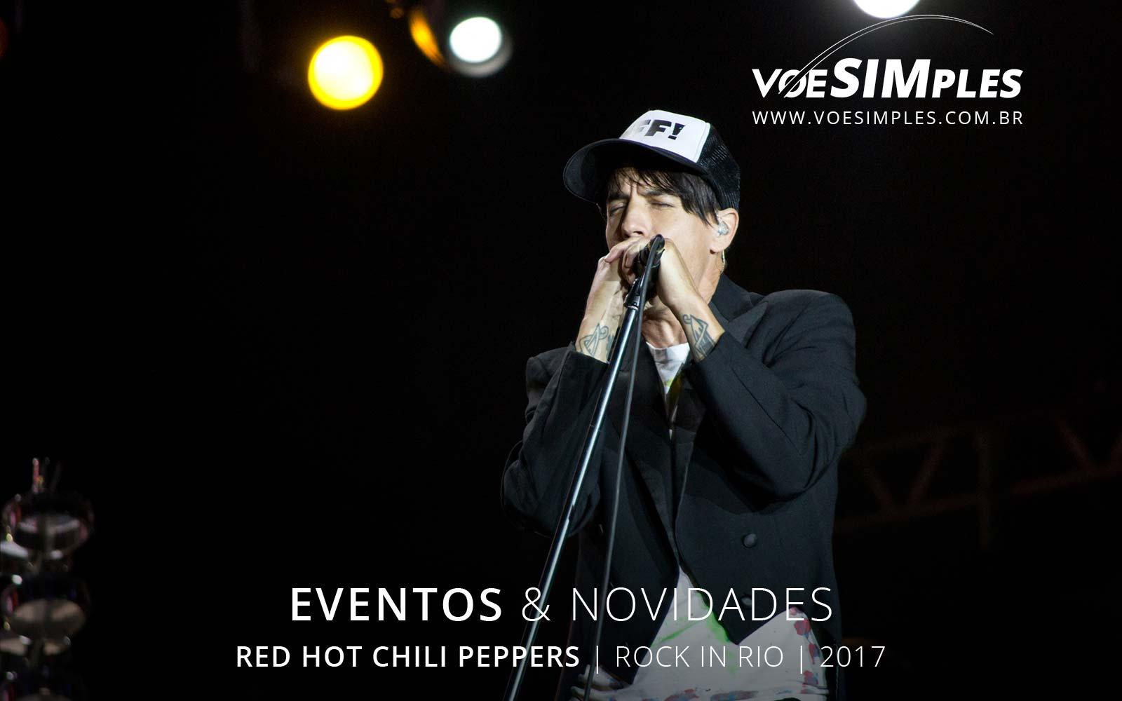fotos-rock-rio-red-hot-rio-janeiro-2017-voesimples-passagem-aerea-promocional-red-hot-promocao-passagens-aereas-red-hot-2017-02