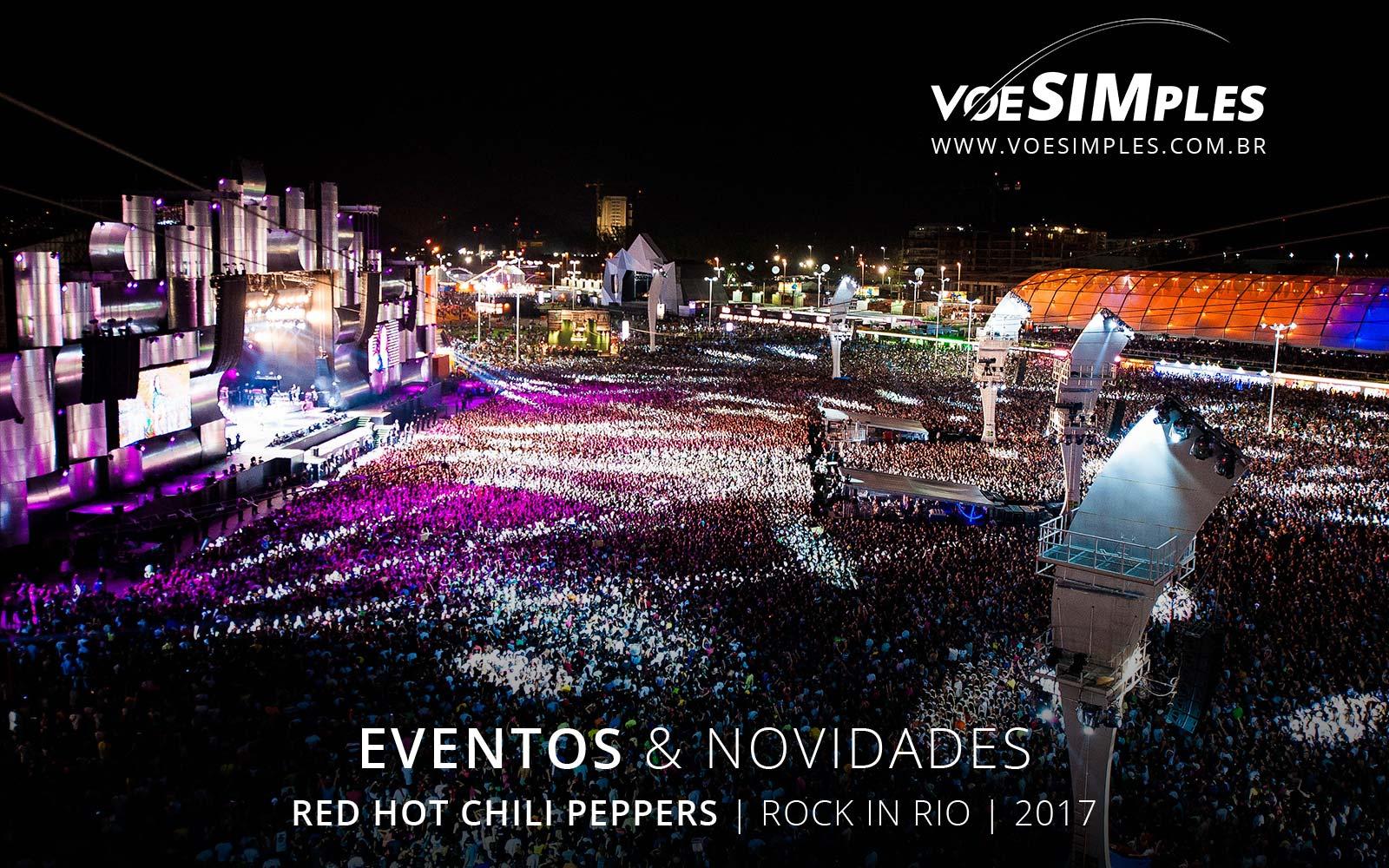 fotos-rock-rio-red-hot-rio-janeiro-2017-voesimples-passagem-aerea-promocional-red-hot-promocao-passagens-aereas-red-hot-2017-03