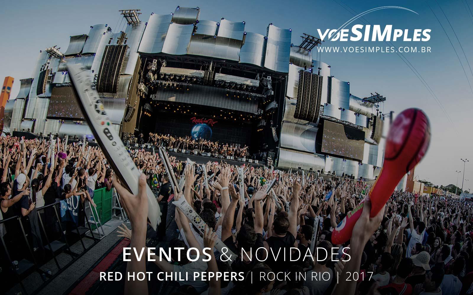 fotos-rock-rio-red-hot-rio-janeiro-2017-voesimples-passagem-aerea-promocional-red-hot-promocao-passagens-aereas-red-hot-2017-04