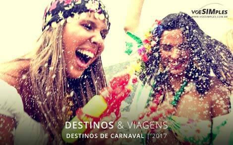 destinos sensacionais para passar o Carnaval 2017