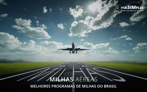 passagem-aerea-com-milhas-melhores-programas-milhas-brasil-continente-voe-simples-promocao-passagens-aereas-milhas-brasil-passagens-aereas-promo-melhores-programas-milhas