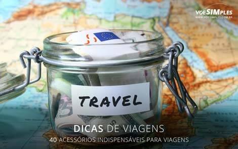 Acessórios indispensáveis para viagem