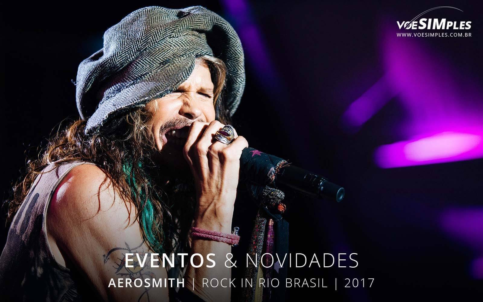 show-aerosmith-brasil-2017-voesimples-passagens-aereas-promocionais-aerosmith-passagens-promo-aerosmith-2017