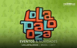 Atrações do Lollapalooza 2017