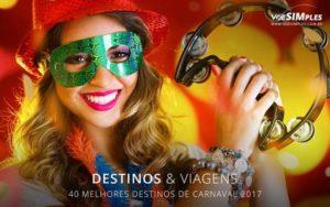 40 melhores destinos para viajar no Carnaval 2017
