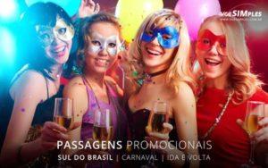 Passagem aérea Sul do Brasil Carnaval