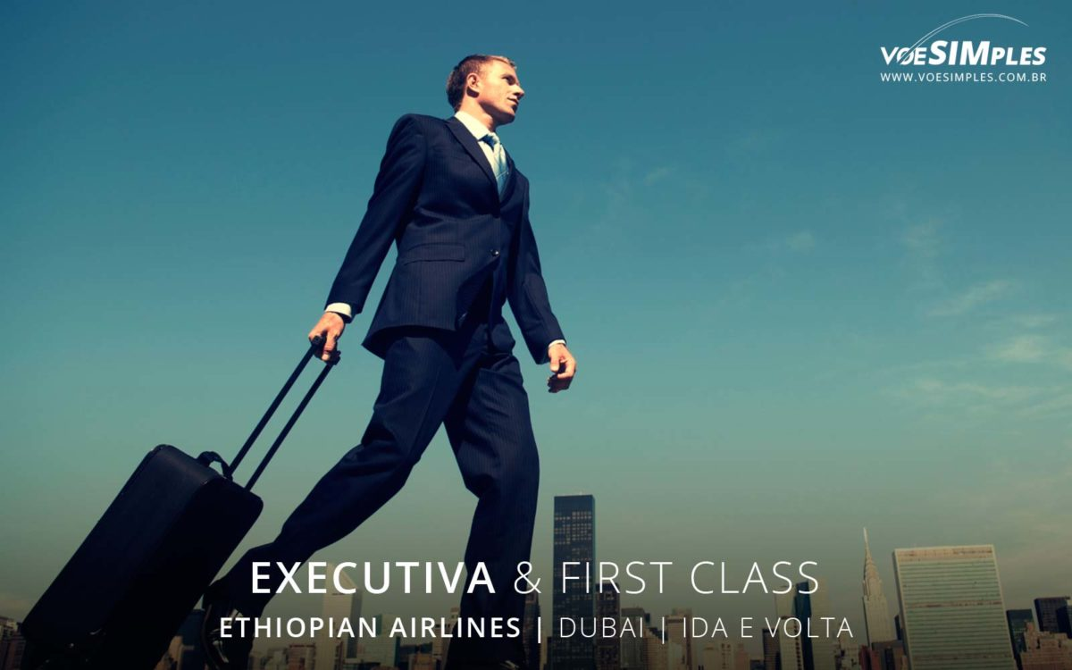 Passagem aérea executiva Ethiopian para Dubai