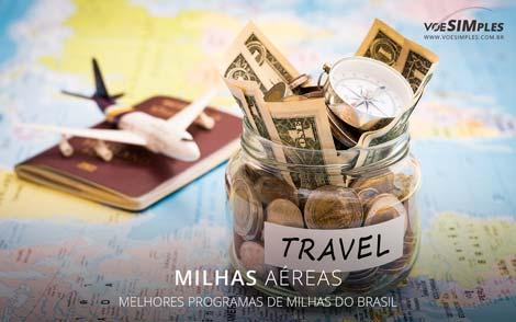 melhores programas de milhas aéreas do Brasil