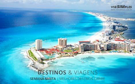 Melhores Destinos para Semana Santa no Caribe