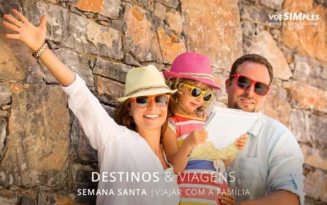 Lugares para viajar com Família na Semana Santa