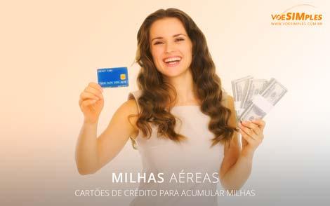 cartões de crédito para acumular milhas aéreas