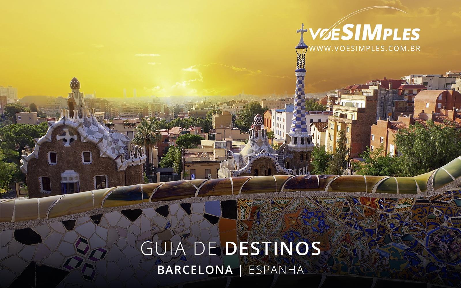 fotos-guia-destinos-voe-simples-barcelona-espanha-guia-viagens-voesimples-barcelona-espanha-pontos-turisticos-barcelona-espanha-fotos-barcelona-01@2x