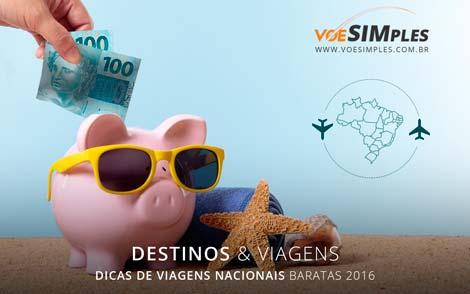 Dicas de viagens nacionais baratas 2016