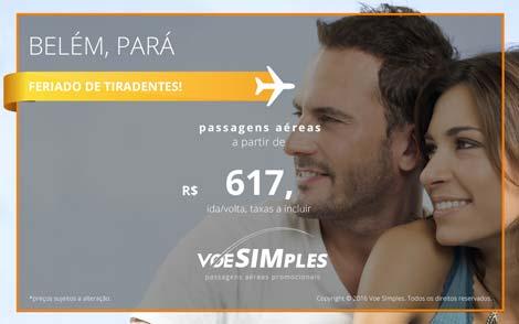 Passagem aérea promocional para Belém no Feriado de Tiradentes
